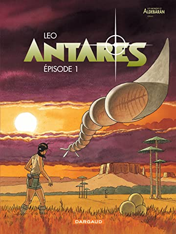 Antarès Vol. 1: Episode 1