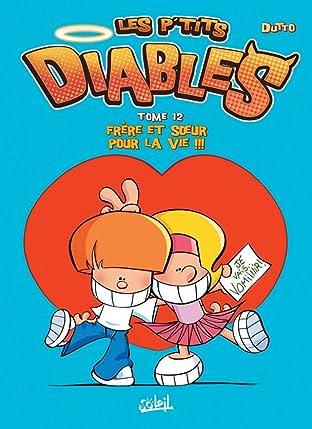 Les P'tits Diables Vol. 12: Frère et soeur pour la vie !!!