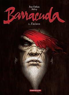 Barracuda Vol. 1: Esclaves