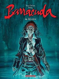 Barracuda Vol. 4: Révoltes