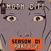 Moth City #1
