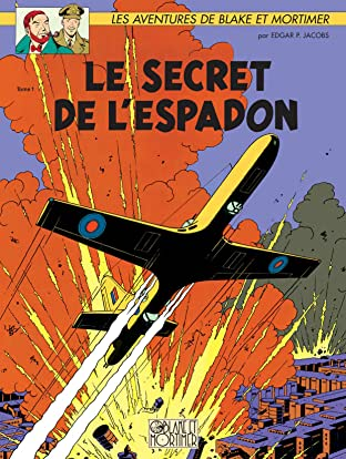 Blake et Mortimer Vol. 1: Le secret de l'Espadon T1
