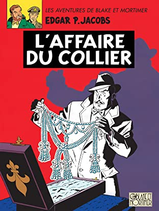 Blake et Mortimer Vol. 10: Affaire du collier (L')