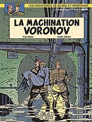 Blake et Mortimer Vol. 14: Machination Voronov (La)