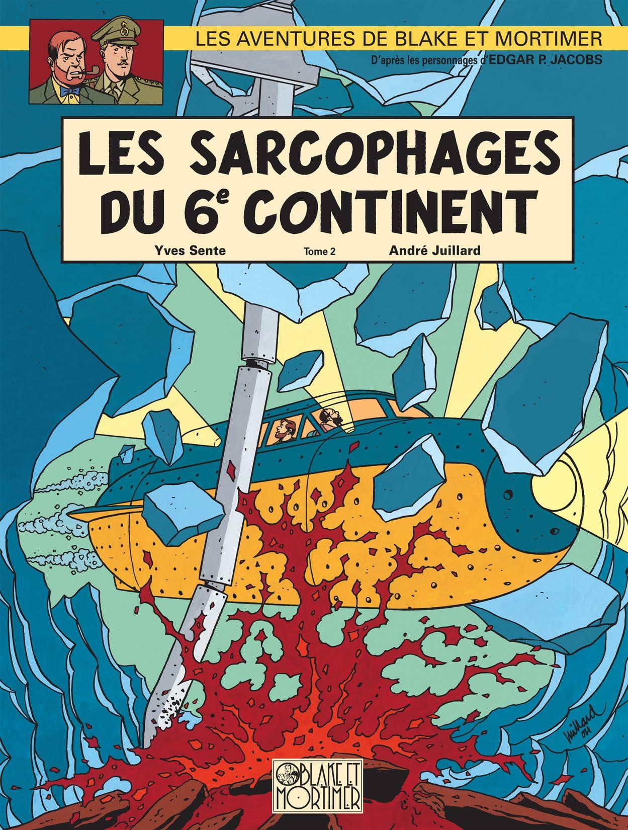 Blake et Mortimer Vol. 17: Sarcophages du 6e continent T2 (Les)