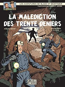 Blake et Mortimer Vol. 20: Malédiction des 30 deniers T2 (La)