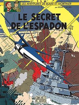 Blake et Mortimer Vol. 3: Secret de l'Espadon T3 (Le)