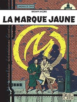 Blake et Mortimer Vol. 6: Marque Jaune (La)