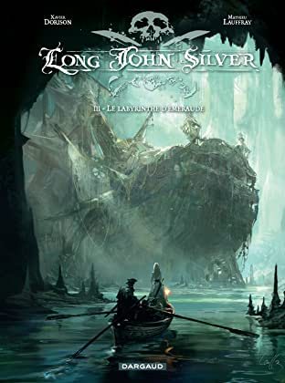 Long John Silver Vol. 3: Le Labyrinthe d'Emeraude