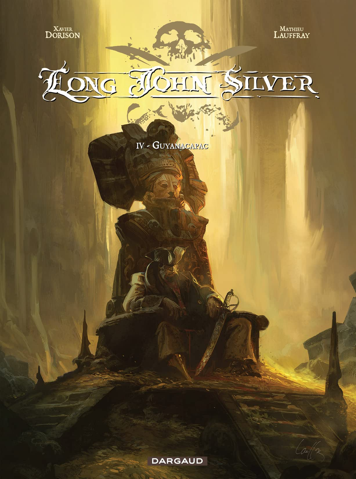 Long John Silver Vol. 4: Guyanacapac