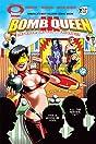 Bomb Queen III #2