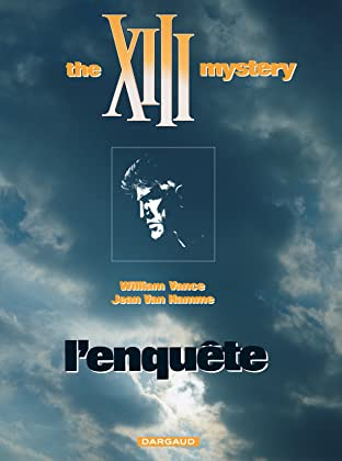 XIII Vol. 13: The XIII mystery : L'enquête