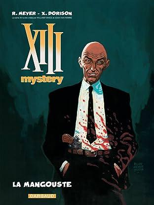 XIII Mystery Vol. 1: La Mangouste