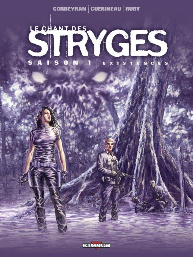 Le Chant des Stryges Vol. 6: Existences