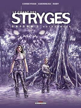 Le Chant des Stryges Vol. 6: Existences