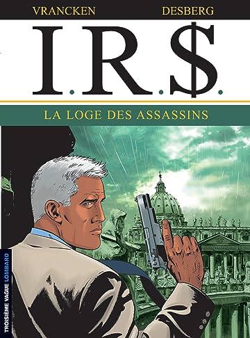 I.R.$. Vol. 10: Loge des assassins (La)