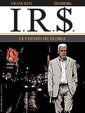 I.R.$. Vol. 11: Chemin de Gloria (Le)