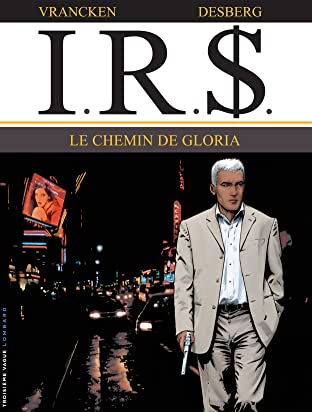 I.R.$. Tome 11: Chemin de Gloria (Le)