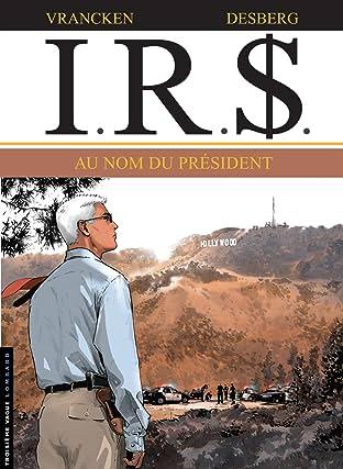 I.R.$. Tome 12: Au Nom du Président