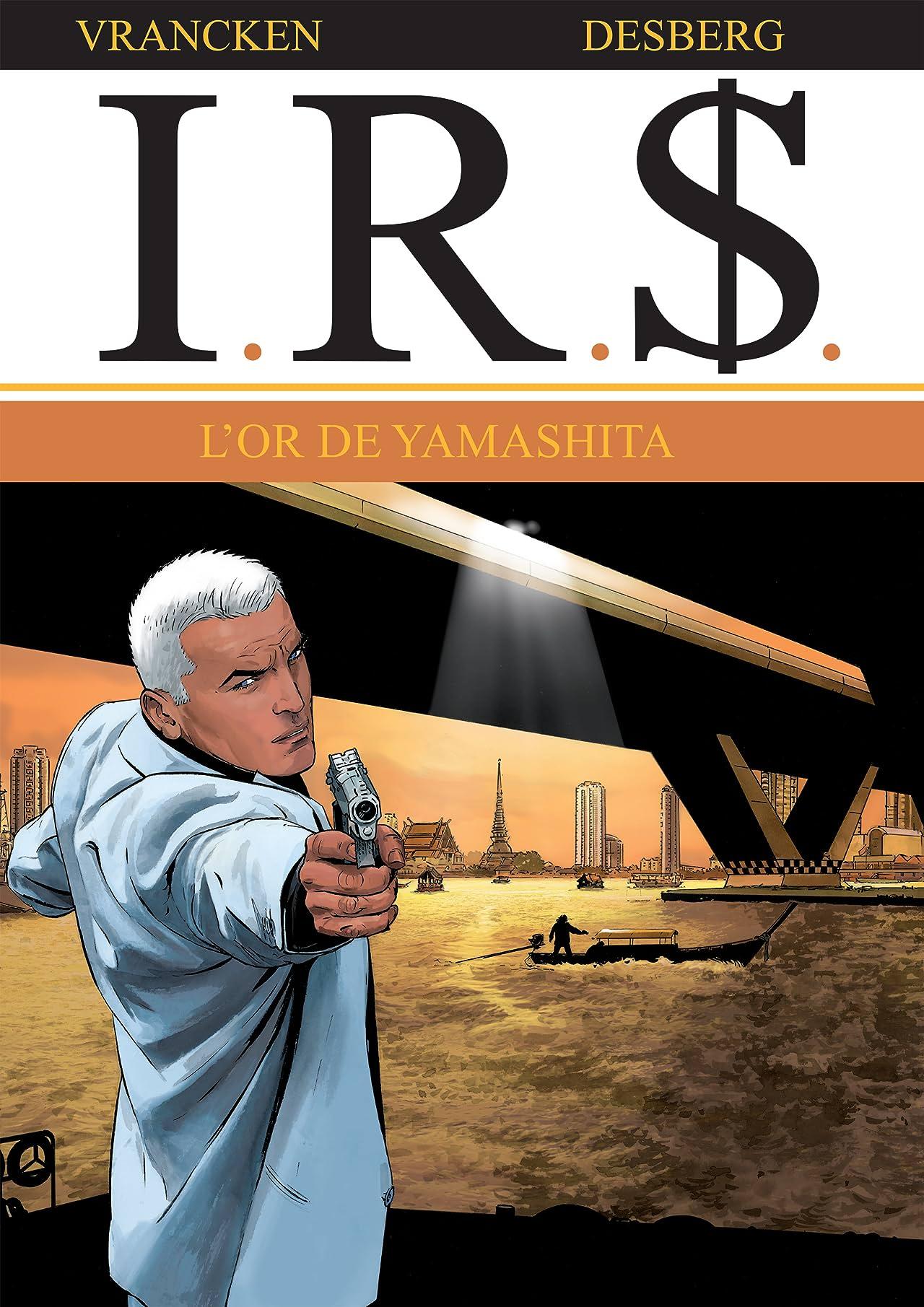 I.R.$. Vol. 13: L'or de Yamashita