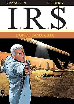 I.R.$. Tome 13: L'or de Yamashita