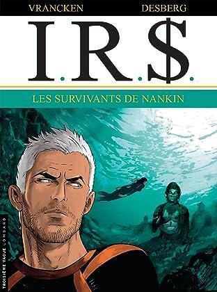 I.R.$. Tome 14: Les Survivants de Nankin