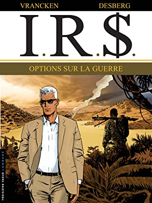 I.R.$. Vol. 16: Options sur la Guerre