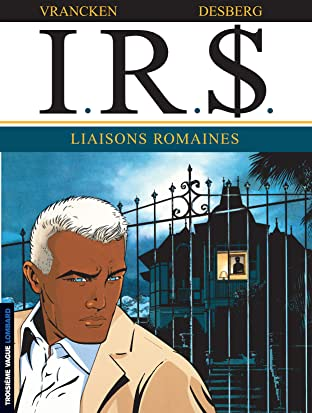I.R.$. Vol. 9: Liaisons romaines