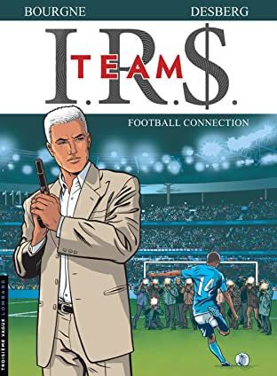 I.R.$. Team Tome 1: Football Connection