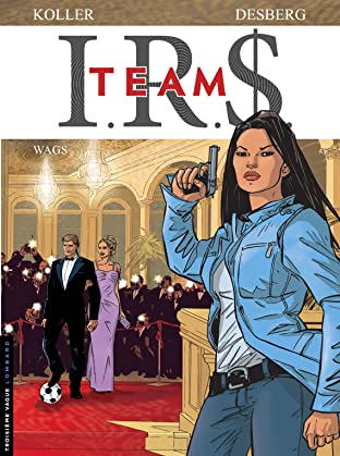 I.R.$. Team Tome 2: Wags