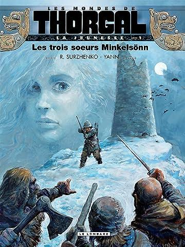 La jeunesse de Thorgal Vol. 1: Les trois soeurs Minkelsönn