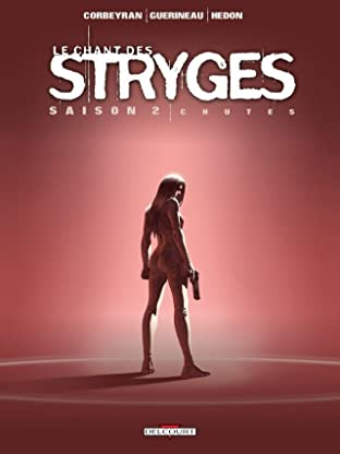 Le Chant des Stryges Vol. 12: Chutes