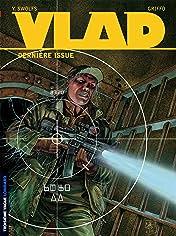 Vlad Vol. 4: Dernière issue