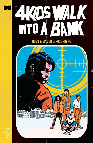 4 Kids Walk Into A Bank #4