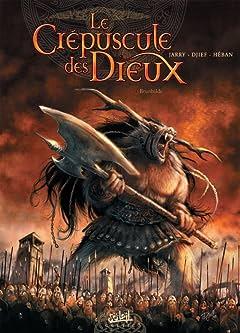 Le Crépuscule des Dieux Vol. 4: Brunhilde