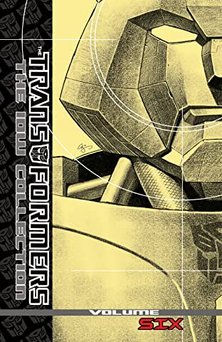 The Transformers: The IDW Collection Vol. 6