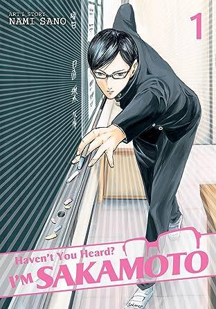 Haven't You Heard? I'm Sakamoto Vol. 1