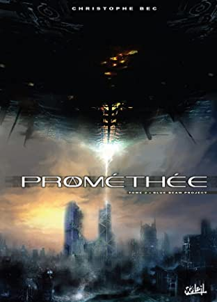 Prométhée Tome 2: Blue Beam Project