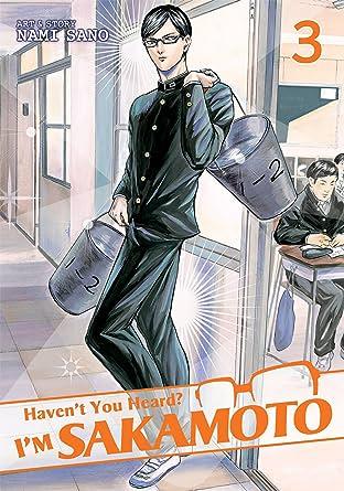 Haven't You Heard? I'm Sakamoto Vol. 3