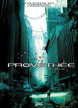 Prométhée Tome 4: Mantique