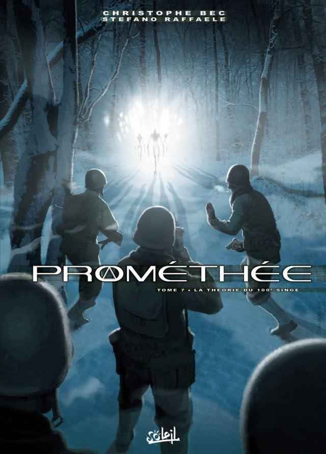 Prométhée Vol. 7: La Théorie du 100e singe