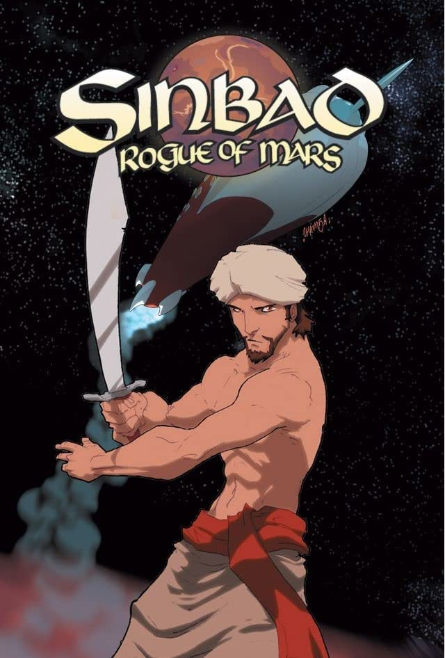 Ray Harryhausen Presents: Sinbad - Rogue of Mars Vol. 1