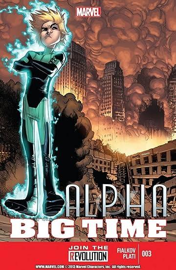 Alpha: Big Time #3 (of 5)