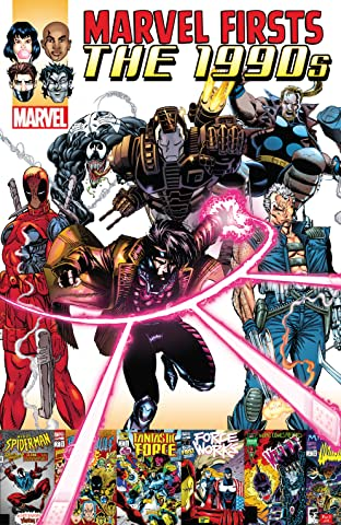 Marvel Firsts: The 1990s Vol. 2