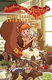 The Unbeatable Squirrel Girl & The Great Lakes Avengers