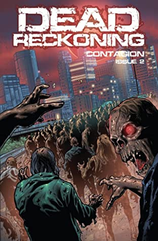 Dead Reckoning Vol. 1: Contagion #2