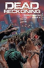 Dead Reckoning Vol. 1: Contagion #2