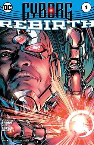 Cyborg: Rebirth (2016) No.1