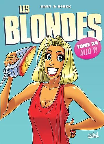 Les Blondes Vol. 24: Allo ?!