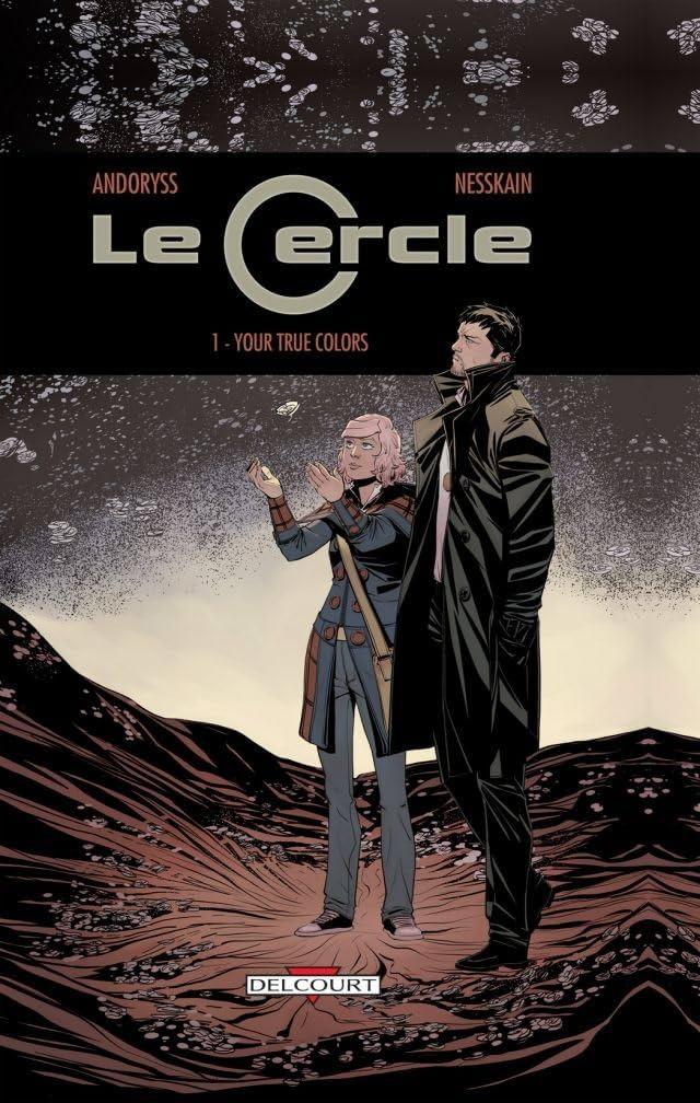 Le Cercle Vol. 1: Your true colors